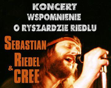 Sebastian Riedel & CREE - Wspomnienie o Ryszardzie Riedlu