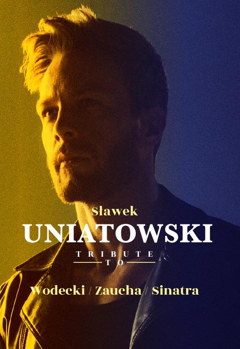 UNIATOWSKI TRIBUTE TO WODECKI / ZAUCHA / SINATRA