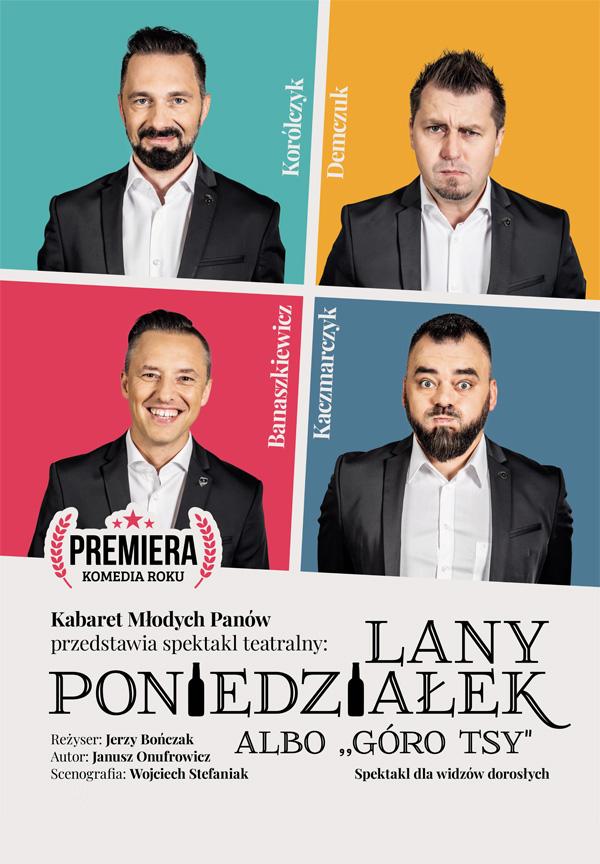 Kabaretu Młodych Panów LANY PONIEDZIAŁEK ALBO