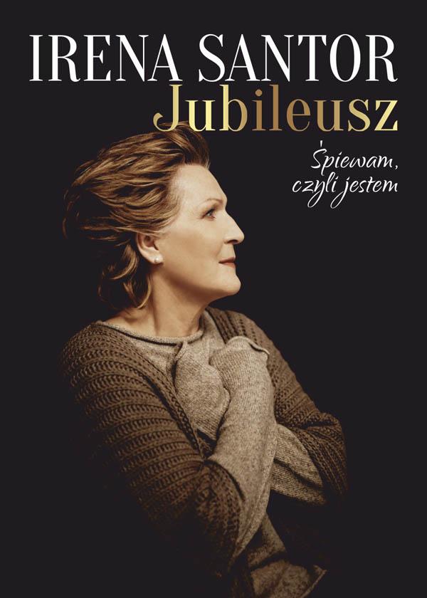Irena Santor - Jubileusz. Śpiewam, czyli jestem Koncert z okazji Dnia Matki