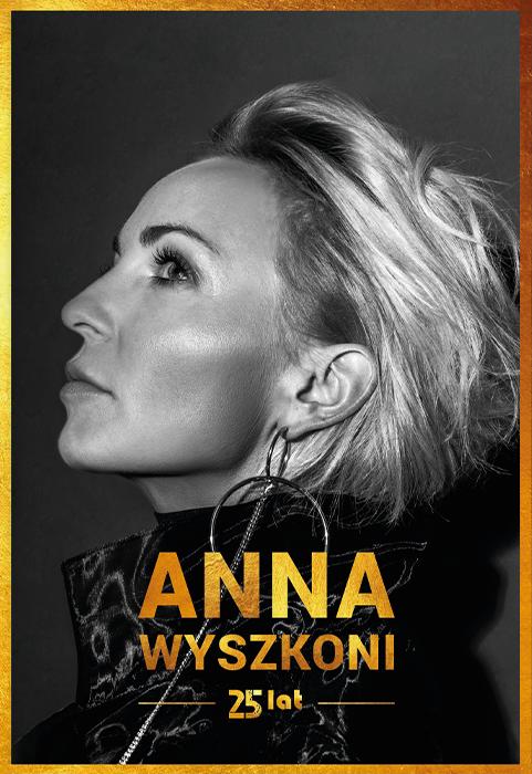 Anna Wyszkoni - 25 lat KONCERT JUBILEUSZOWY